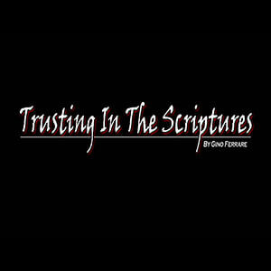 TrustingInTheScriptures_300