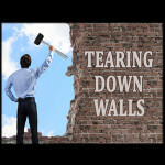 Tearing Down Walls