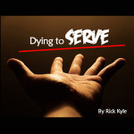 Dying To Serve