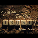 Whom Do You Trust?