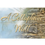 A Cellophane Wall