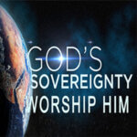 God's Sovereignty Worship Him