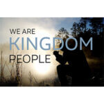 We Are Kingdom People