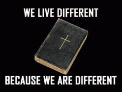 We Live Different Because We Are Different