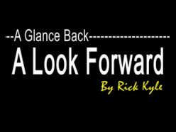 A Glance Back A Look Forward
