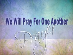 We Will Pray For One Another