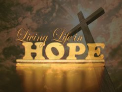 Living Life In Hope