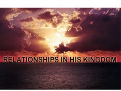 Relationships In His Kingdom