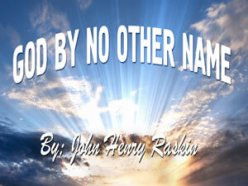 God By No Other Name